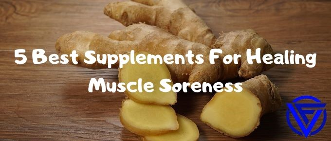 5 Best Supplements For Muscle Soreness (That Actually Work)