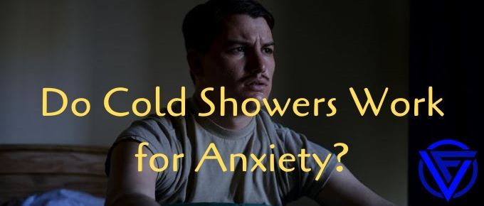Do Cold Showers Work For Anxiety? (What The Science Says)