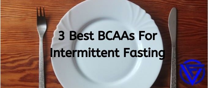 best bcaas for intermittent fasting