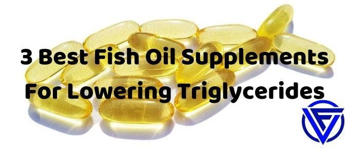 best fish oil for lowering triglycerides