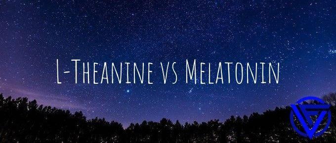 l theanine vs melatonin
