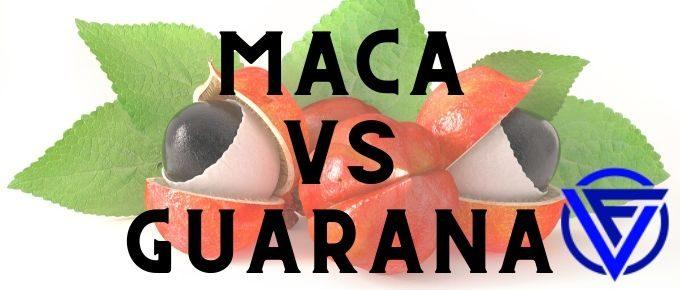 maca vs guarana