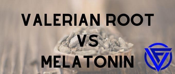 valerian root vs melatonin