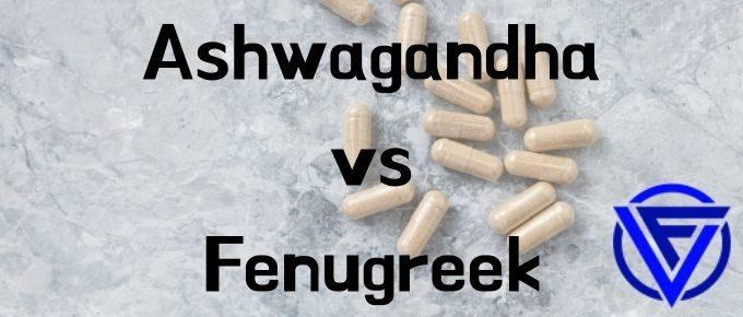 ashwagandha vs fenugreek